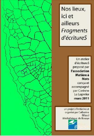 """""""Nos lieux, ici et ..."""", Bouaye, 2011, A.Educative et Culturelle"""